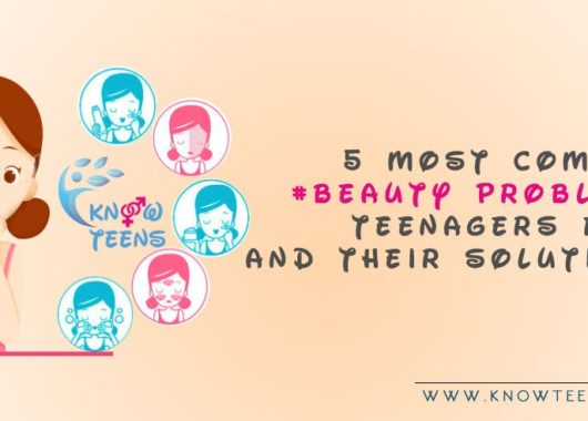 Beauty Problems Teenagers Face